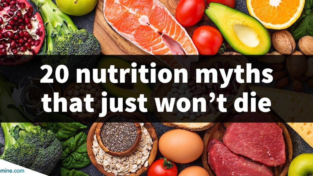 The top 20 nutrition myths of 2020